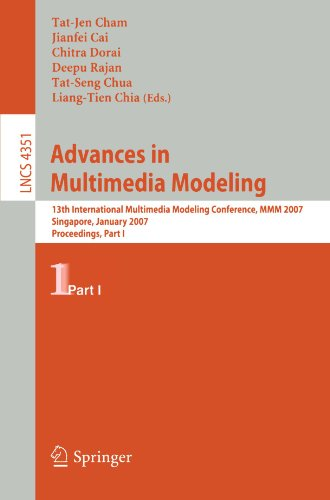 Advances in Multimedia Modeling: 13th International Multimedia Modeling Conference, MMM 2007, Singapore, January 9-12, 2007, Proceedings, Part I