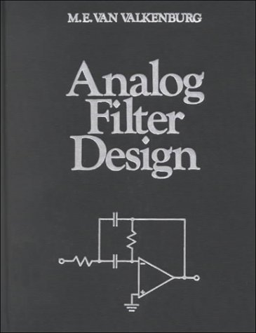 Analog Filter Design (Oxford Series in Electrical and Computer Engineering)