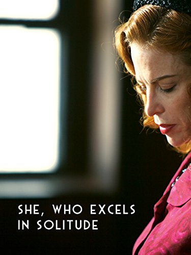 She Who Excels In Solitude