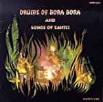 Drums Of Bora Bora/Songs Of