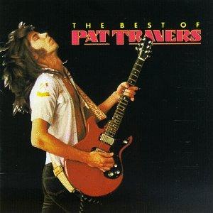 PAT TRAVERS - The Best of Pat Travers - Zortam Music