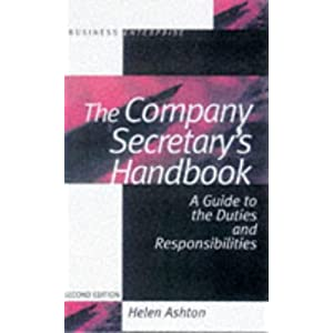 The Company Secretary's Handbook: A Guide to Duties and Responsibilities Helen Ashton