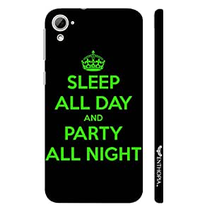 HTC Desire 826 PARTY ALL NIGHT designer mobile hard shell case by Enthopia