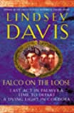 Falco on the Loose: Last Act in Palmyra/Time to Depart/A Dying Light in Corduba (0099451999) by Lindsey Davis