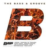 ベース・マガジン20周年記念 THE BASS & GROOVE