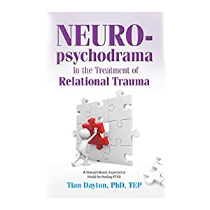 Neuro-Psychodrama in the Treatment of Relational Trauma Audiobook