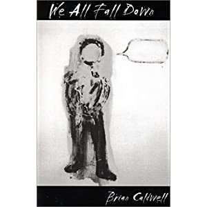 Amazon.com: We All Fall Down (9780741404992): Brian Caldwell: Books