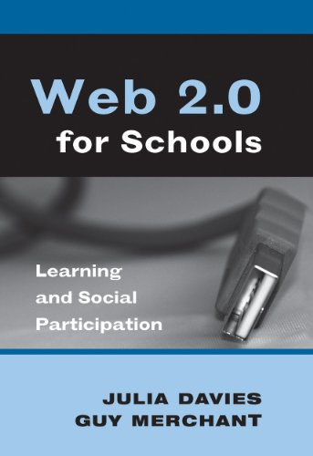 Web 2.0 for Schools: Learning and Social Participation (New Literacies and Digital Epistemologies)