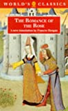 The Romance of the Rose (World's Classics) Guillaume De Lorris