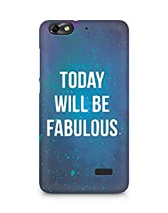 AMEZ today will be fabulous Back Cover For Huawei Honor 4C