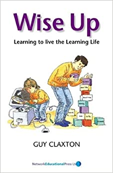 CULTIVATING POSITIVE LEARNING DISPOSITIONS GUY CLAXTON
