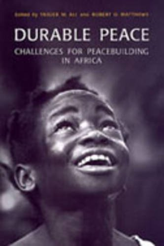 Durable Peace: Challenges for Peacebuilding in Africa