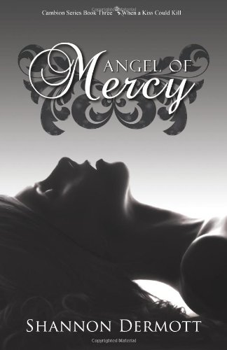 Angel of Mercy: Volume 3 (Cambions)
