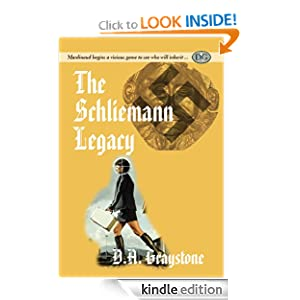 Free Kindle Book: The Schliemann Legacy, by D.A. Graystone. Publisher: Maaaddy Enterprises Inc. (May 11, 2012)