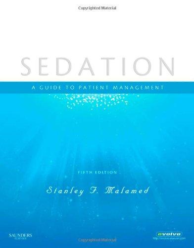 Sedation: A Guide to Patient Management, 5e