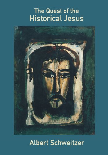 The Quest of the Historical Jesus: Albert Schweitzer, John Bowden, Dennis Nineham: 9780800632885: Amazon.com: Books