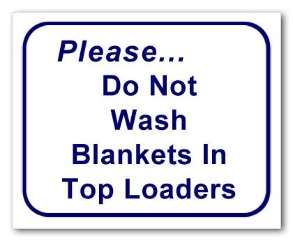 Sign - Please Do Not Wash Blankets