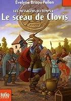 Les Messagers du temps, IV:Le sceau de Clovis