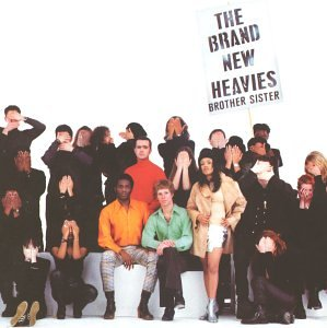 Brand New Heavies - Brother Sister - Zortam Music