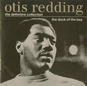 Otis Redding - The Dock of the Bay: the Definitive Collection - Zortam Music