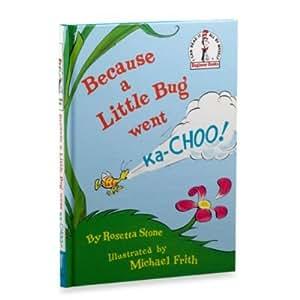 Because a Little Bug Went Ka-Choo Dr. Seuss (Rosetta Stone) 1st/1st Rare 1975