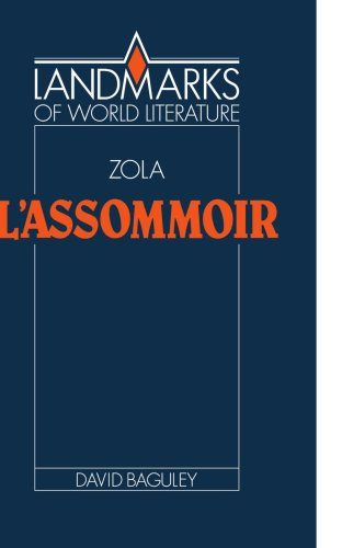 Emile Zola: L'Assommoir (Landmarks of World Literature)