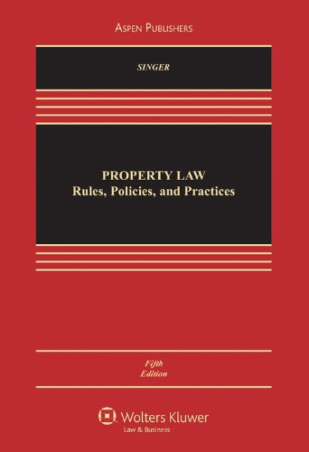 Property Law: Rules, Policies and Practices, 5th Edition (Property Law Rules compare prices)