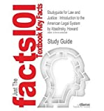 img - for Outlines & Highlights for Law and Justice: Introduction to the American Legal System by Howard Abadinsky, ISBN: 9780132328630 0132328631 (Paperback) - Common book / textbook / text book