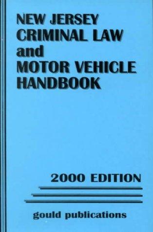 New Jersey Criminal Laws and Motor Vehicle Handbook