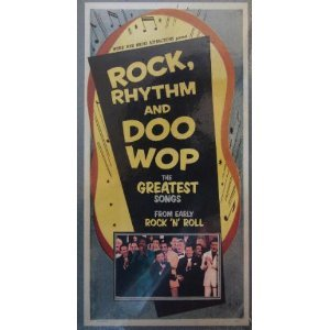 PBS Rock Rhythm & Doo Wop: The greatest songs from early rock 'n' roll [VHS]