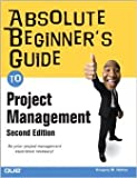 img - for Abolute Beginner's Guide to Project Management A Custom Edition book / textbook / text book