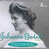 The Complete Johanna Gadski, Vol. 2 (The Victor Recordings, 1910-1917 & Mapleson Cylinder Recordings)