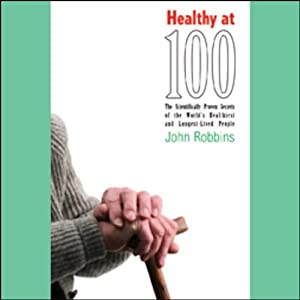 Healthy at 100 Audiobook