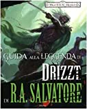 Guida alla leggenda di «Drizzt» di R.A Salvatore. Forgotten Realms (8834424182) by Philip Athans