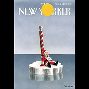 The New Yorker, August 13th & 20th 2012: Part 1 (Ben McGrath, Steve Coll, Adam Gopnik) | [Ben McGrath, Steve Coll, Adam Gopnik]