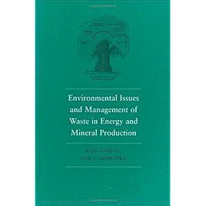 【クリックで詳細表示】Environmental Issues and Waste Management in Energy and Mineral Production: Proceedings of the Sixth International Symposium, Calgary, Alberta, Canada, 30 May-2 June 2000