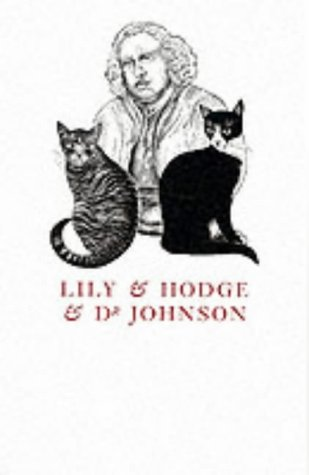 Lily and Hodge and Dr.Johnson