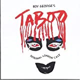 Boy Georges Taboo (2002 Original London Cast)
