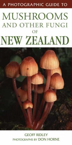 A-PHOTOGRAPHIC-GUIDE-TO-MUSHROOMS-AND-OTHER-FUNGI-OF-NEW-ZEALAND-By-Don-NEW