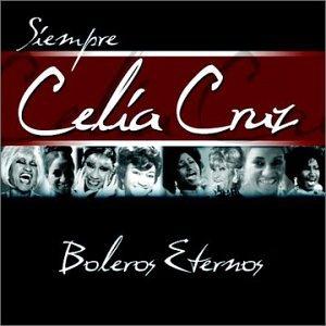 Celia Cruz - Boleros eternos - Zortam Music
