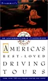 Frommer's America's Best-Loved Driving Tours (0028615689) by Association, Automobile