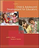 Child and Adolescent Development for Educators (0073525766) by Judith Meece
