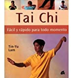 img - for Tai Chi Facil y Rapido Para Todo Momento (Cuerpo-Mente / Body-Mind) (Book)(Spanish) - Common book / textbook / text book
