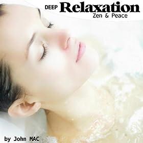 Deep Relaxation Zen And Peace Best Relaxing