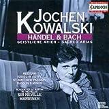 Jochen Kowalski - Händel & Bach - Geistliche Arien