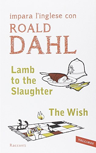 essays on lamb to the slaughter by roald dahl Check out our top free essays on lamb to the slaughter to help you write your own essay lamb to a slaughter by roald dahl in the short story.