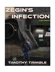 Zegin's Infection (Zegin's Adventures Book 1) (English Edition)