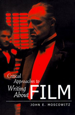 Critical Approaches to Writing About Film