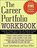 img - for The Career Portfolio Workbook (Paperback)--by Frank Satterthwaite [2002 Edition] book / textbook / text book