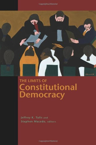 The Limits of Constitutional Democracy: (The University Center for Human Values Series)